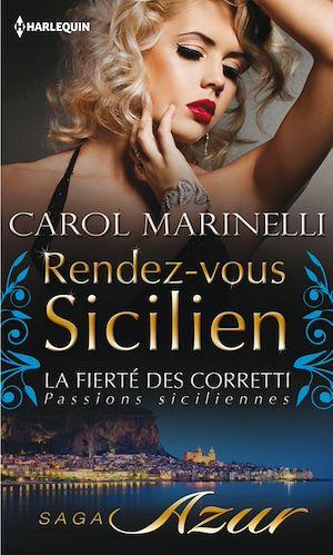 Rendez-vous sicilien (La fierté des Corretti : Passions siciliennes - Prequel) de Carol Marinelli  9782280324854_w300