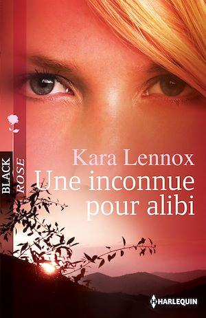 Téléchargez le livre :  Une inconnue pour alibi