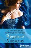 Télécharger le livre :  Le meilleur de la romance historique : Régence