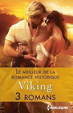 Téléchargez le livre :  Le meilleur de la Romance historique : Viking
