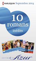 Télécharger le livre : 10 romans Azur inédits + 2 gratuits (nº3505 à 3514 - septembre 2014)