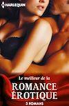 Télécharger le livre :  Le meilleur de la romance érotique
