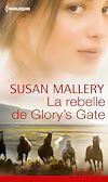 Télécharger le livre :  La rebelle de Glory's Gate