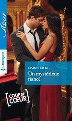 Télécharger cet ebook : Un mystérieux fiancé