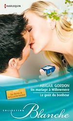 Un mariage à Willowmere - Le goût du bonheur