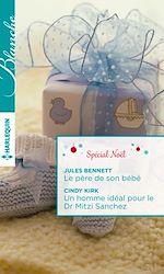 Le père de son bébé - Un homme idéal pour le Dr Mitzi Sanchez