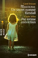 Un secret nommé Kendall - Par intime conviction