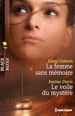 Téléchargez le livre :  La femme sans mémoire - Le voile du mystère