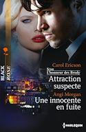 Télécharger le livre : Attraction suspecte - Une innocente en fuite