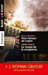 Télécharger le livre :  Pour l'amour de Logan - Le visage de la vengeance - Le voile du soupçon