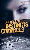 Télécharger le livre :  Instincts criminels