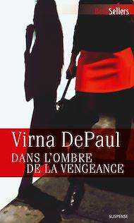 Téléchargez le livre :  Dans l'ombre de la vengeance