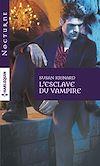 Télécharger le livre :  L'esclave du vampire