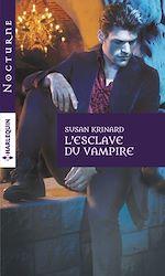 Télécharger cet ebook : L'esclave du vampire