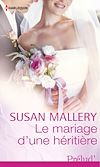 Télécharger le livre :  Le mariage d'une héritière