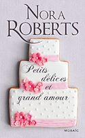 Télécharger le livre : Petits délices et grand amour