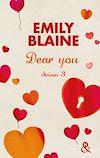 Dear You (actes 6 à 7) | Blaine, Emily. Auteur
