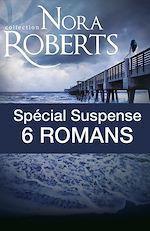 Spécial suspense : 6 romans de Nora Roberts