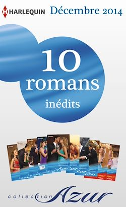 10 romans Azur inédits + 2 gratuits (nº3535 à 3544 - décembre 2014)