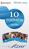 Télécharger le livre : 10 romans Azur inédits (nº3555 à 3564 - Février 2015)