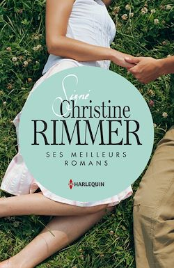 Signé Christine Rimmer : ses meilleurs romans