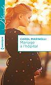 Télécharger le livre :  Mariage à l'hôpital
