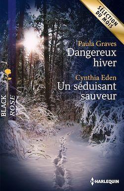 Dangereux hiver - Un séduisant sauveur