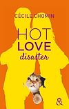 Hot Love Disaster | Chomin, Cécile