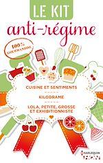 Télécharger cet ebook : Le kit Anti-régime : 100% gourmandise