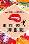 Télécharger le livre :  Un corps qui danse