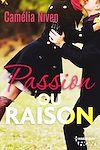 Télécharger le livre :  Passion ou raison ?