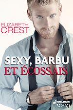 Téléchargez le livre :  Sexy, barbu et écossais