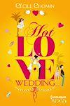 Télécharger le livre :  Hot Love Wedding