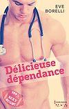 Télécharger le livre :  Délicieuse dépendance