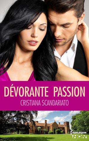 Téléchargez le livre :  Dévorante passion