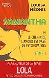 Télécharger le livre :  Samantha T1 - ou Le chemin de l'amour est pavé de psychopathes