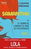 Télécharger le livre :  Samantha T2 - ou Le chemin de l'amour est pavé de psychopathes