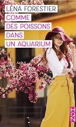 Téléchargez le livre :  Comme des poissons dans un aquarium