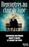 Télécharger le livre :  Rencontres au clair de lune