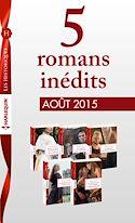 Télécharger le livre : 5 romans inédits Les Historiques (nº677 à 681 - août 2015)