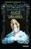Télécharger le livre :  Alice au pays des zombies