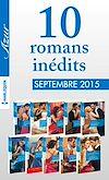 Télécharger le livre :  10 romans inédits Azur + 1 gratuit (nº3625 à 3624-septembre 2015)