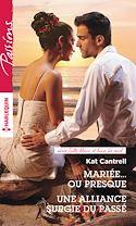 Télécharger le livre : Mariée... ou presque - Une alliance surgie du passé