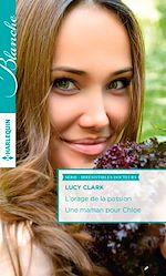 Télécharger le livre : L'orage de la passion - Une maman pour Chloe