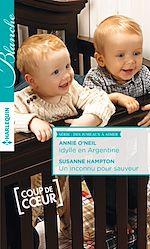 Télécharger le livre : Idylle en Argentine - Un inconnu pour sauveur