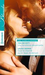 Télécharger le livre : Une tendresse désarmante - Sous le charme du Dr Sean Anderson
