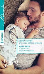 Télécharger le livre : Un papa extraordinaire - L'inconnu dont elle rêvait