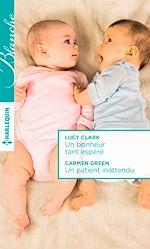 Télécharger le livre :  Un bonheur tant espéré - Un patient inattendu