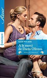Télécharger le livre : A la merci de Dario Olivero