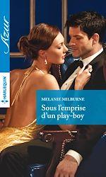 Télécharger le livre : Sous l'emprise d'un play-boy